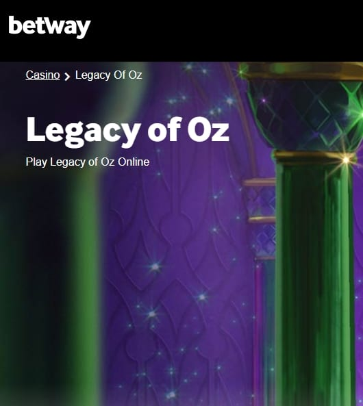Betway Casino Legacy of Oz